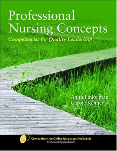 Professional Nursing Concepts: Competencies for Quality Leadership 9780763754129
