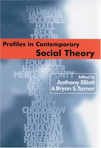 Profiles in Contemporary Social Theory 9780761965893