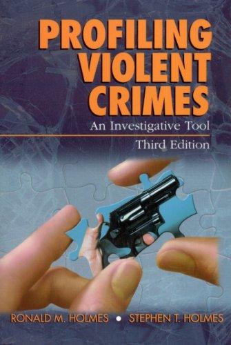 Profiling Violent Crimes: An Investigative Tool 9780761925934