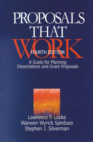Proposals That Work: A Guide for Planning Dissertations and Grant Proposals 9780761917069