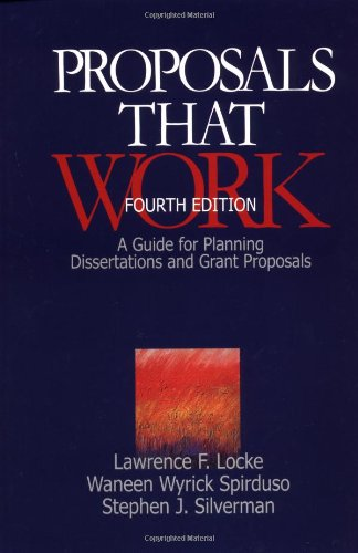 Proposals That Work: A Guide for Planning Dissertations and Grant Proposals 9780761917076