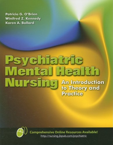 Psychiatric Mental Health Nursing: An Introduction to Theory and Practice 9780763744342