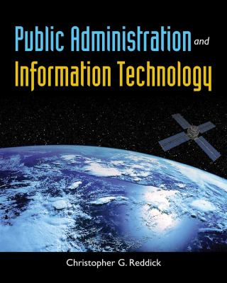 Public Administration and Information Technology 9780763784607