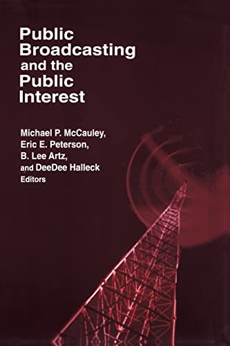 Public Broadcasting and the Public Interest 9780765609915