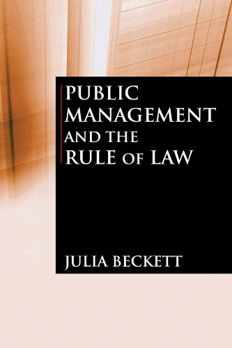 Public Management and the Rule of Law 9780765623218