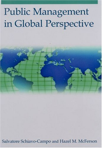 Public Management in Global Perspective 9780765617262