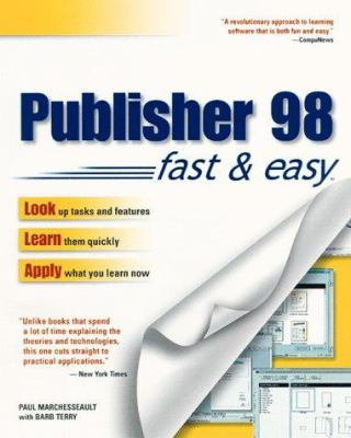 Publisher 98 Fast & Easy Publisher 98 Fast & Easy 9780761515135
