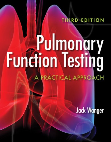 Pulmonary Function Testing: A Practical Approach 9780763781187