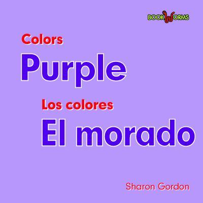Puprple/El Morado 9780761428763