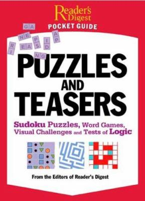 Puzzles and Brain Teasers: Sudoku Puzzles, Word Games, Visual Challenges, and Tests of Logic 9780762108480