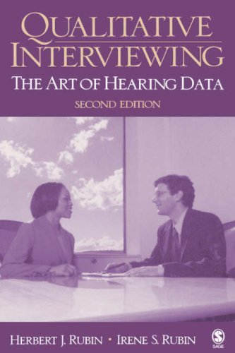 Qualitative Interviewing: The Art of Hearing Data 9780761920748