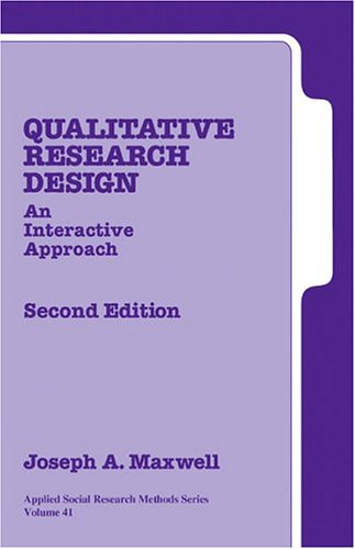 Qualitative Research Design: An Interactive Approach 9780761926085