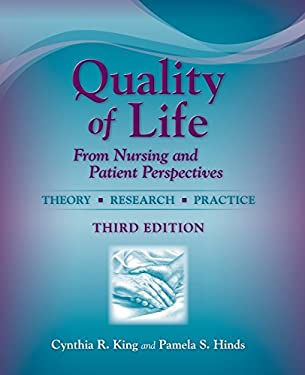 Quality of Life from Nursing and Patient Perspectives: Theory, Research, Practice 9780763749439