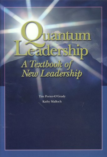 Quantum Leadership: A Textbook of New Leadership 9780763731854