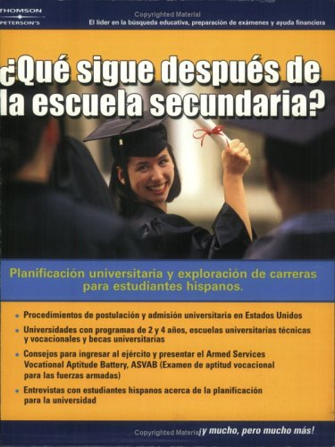 Que Sigue Despues de la Escuela Secundaria? = What's Next After High School? 9780768913552
