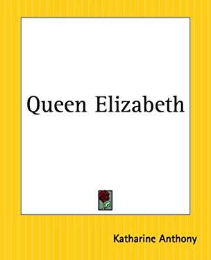 Queen Elizabeth 9780766186408
