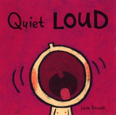 Quiet Loud 9780763619527