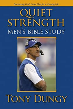 Quiet Strength: Men's Bible Study: Discovering God's Game Plan for a Winning Life 9780764436628