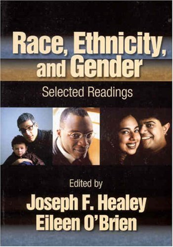 Race, Ethnicity, and Gender: Selected Readings 9780761988205