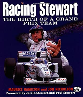 Racing Stewart: The Birth of a Grand Prix Team 9780760305140