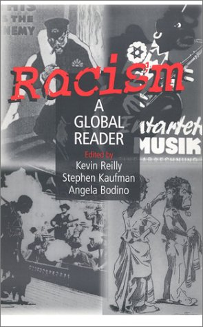 Racism: A Global Reader 9780765610607
