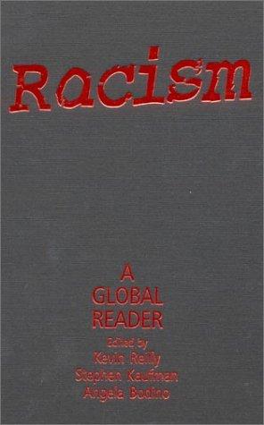Racism: A Global Reader 9780765610591