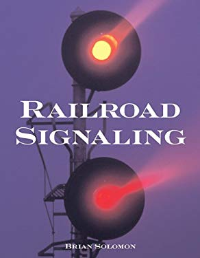 Railroad Signaling 9780760313602