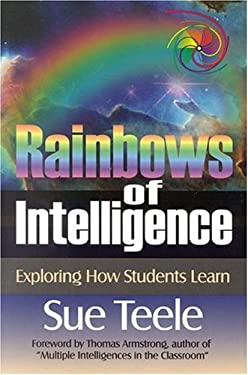 Rainbows of Intelligence: Exploring How Students Learn 9780761976295