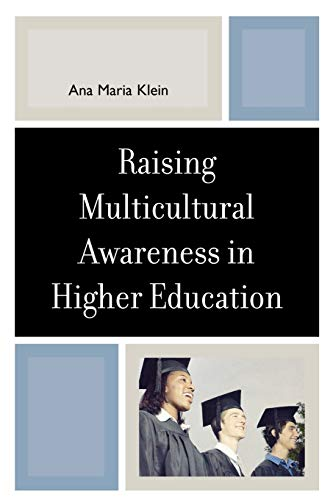 Raising Multicultural Awareness in Higher Education 9780761832577