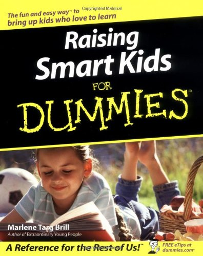 Raising Smart Kids for Dummies 9780764517655