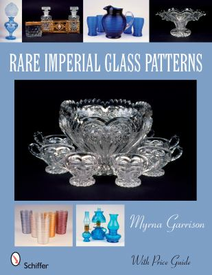 Rare Imperial Glass Patterns 9780764329845