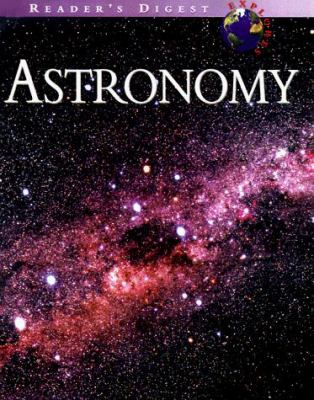 Reader's Digest Explores: Astronomy 9780762100422