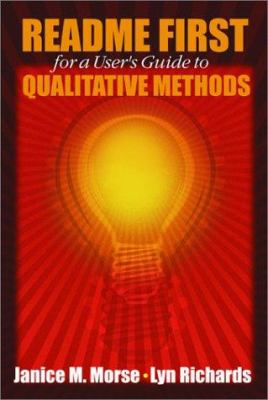 Readme First for a User's Guide to Qualitative Methods 9780761918905