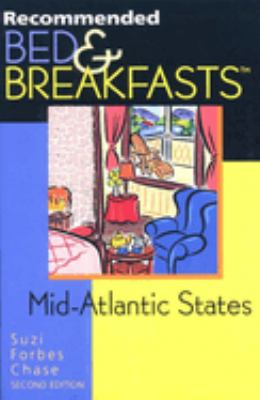 Recommended Bed & Breakfasts Mid-Atlantic Region, 2nd