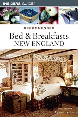Recommended Bed & Breakfasts New England 9780762730261
