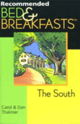 Recommended Bed & Breakfasts? the South 9780762704941