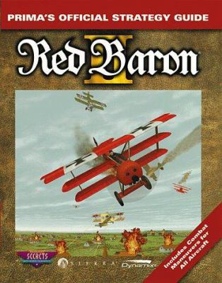 Red Baron II: The Official Strategy Guide 9780761509486