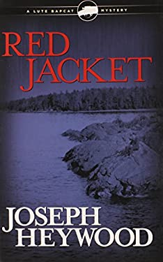 Red Jacket: A Lute Bapcat Mystery 9780762782536