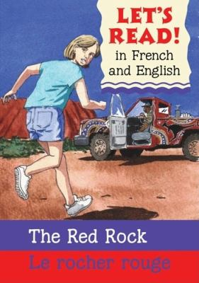 Red Rock/Rocher Rouge: French/English Edition 9780764143601