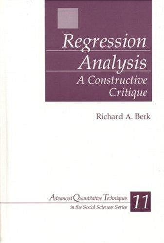 Regression Analysis: A Constructive Critique 9780761929048