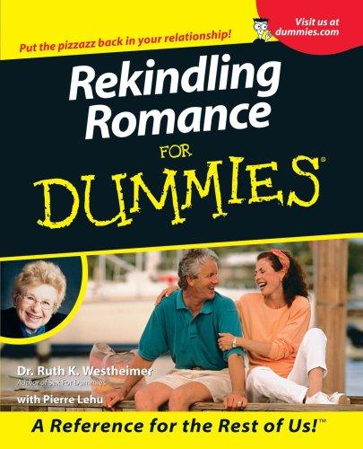Rekindling Romance for Dummies. 9780764553035