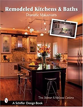 Remodeled Kitchens & Baths: Dramatic Makeovers