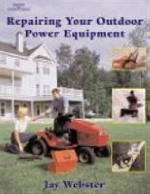 Repairing Your Outdoor Power Equipment (Trade) 9780766814035