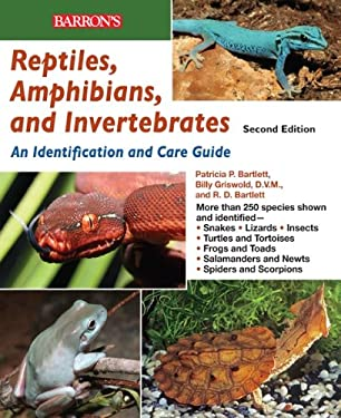 Reptiles, Amphibians, and Invertebrates: An Identification and Care Guide 9780764143564