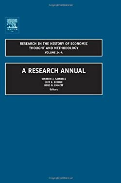 Research in the History of Economic Thought and Methodology: A Research Annual 9780762313495