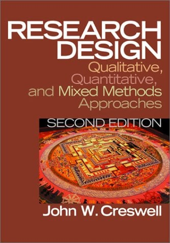 Research Design: Qualitative, Quantitative, and Mixed Methods Approaches 9780761924418