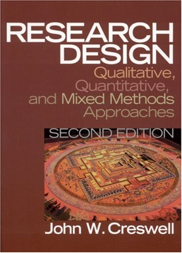 Research Design: Qualitative, Quantitative, and Mixed Methods Approaches 9780761924425