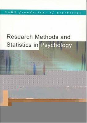 Research Methods and Statistics in Psychology 9780761942931