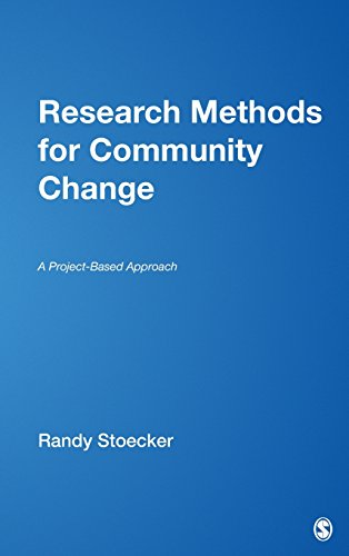 Research Methods for Community Change: A Project-Based Approach 9780761928881