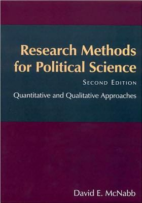 Research Methods for Political Science: Quantitative and Qualitative Methods 9780765612342